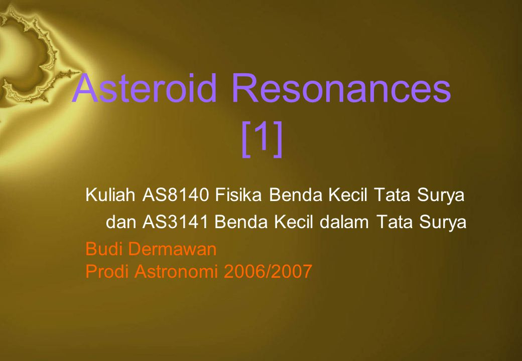 Asteroid Resonances [1]